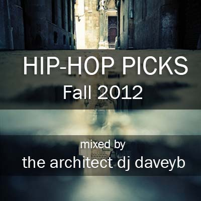 DJ Davey B Hip-Hop Picks Fall 2012
