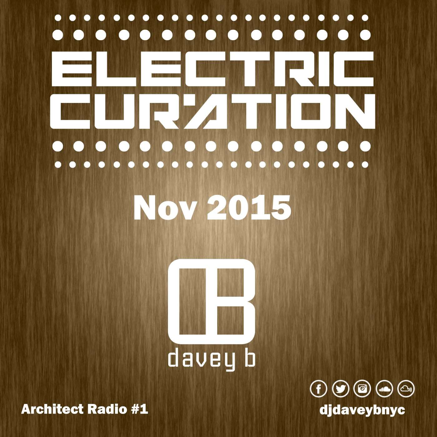 DJ Davey B Electric Curation November 2015