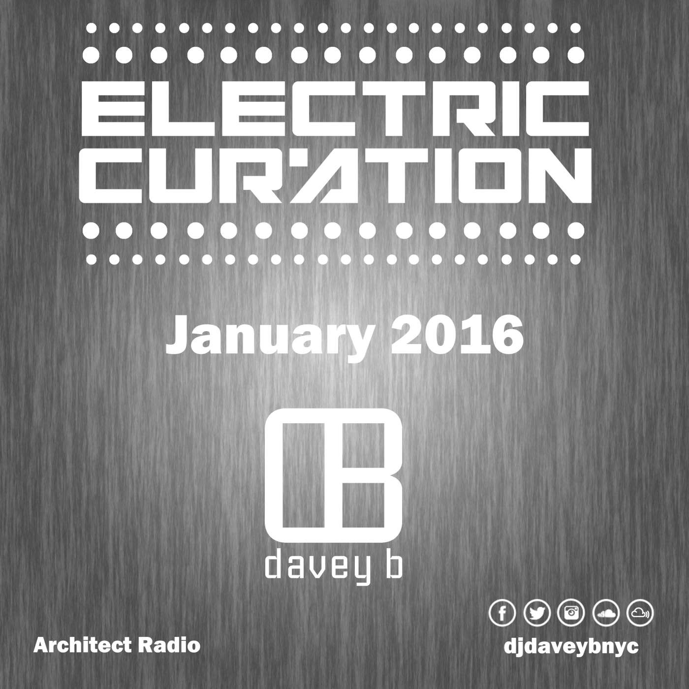 DJ Davey B Electric Curation January 2016