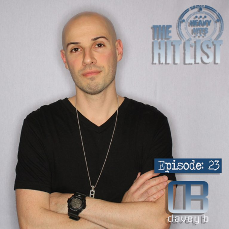 DJ Davey B The Hit List Episode 23